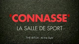 Connasse / The Bitch - At the gym - english subtitled