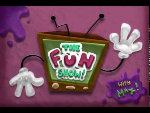 THE FUN SHOW! (With Max!)