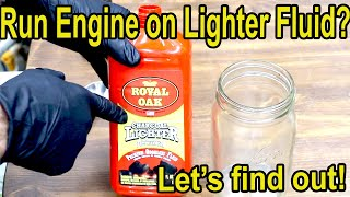 Will a Gas Engine Run on Charcoal Lighter Fluid? Let's find out!