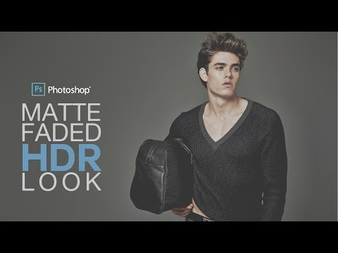 Matte Faded HDR Look in Photoshop - Fashion Portrait Effect Tutorial
