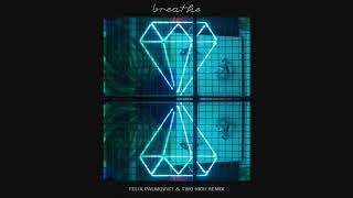 Mako - Breathe (Felix Palmqvist & Two High Remix) [Ultra Music]