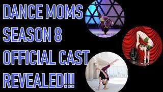 MEET THE OFFICIAL CAST OF DANCE MOMS SEASON 8