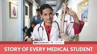 FilterCopy | Story Of Every Medical Student | Ft. Yashaswini Dayama