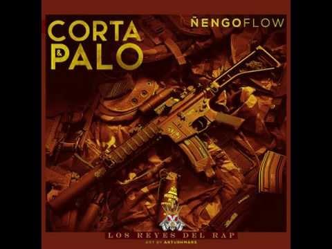 Corta Y Palo - Ñengo Flow (Los Reyes Del Rap) 2014