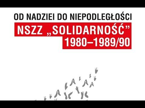 """IPNtv Konferencje: Od Nadziei Do Niepodległości. NSZZ """"Solidarność"""" 1980-89/90 Sesja IX (PL)"""