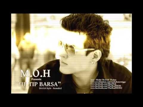 Mohit M.O.H Thakur - Tip Tip Barsa Pani (Mohra Remake 2013)
