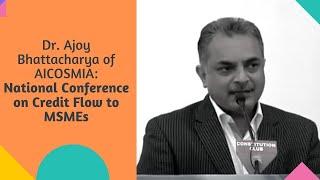 Dr  Ajoy Bhattacharya of AICOSMIA