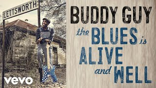 Buddy Guy The Blues Is Alive And Well Audio