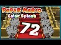 PAPER MARIO: COLOR SPLASH Part 72: Schnuck Meister geht in Re...