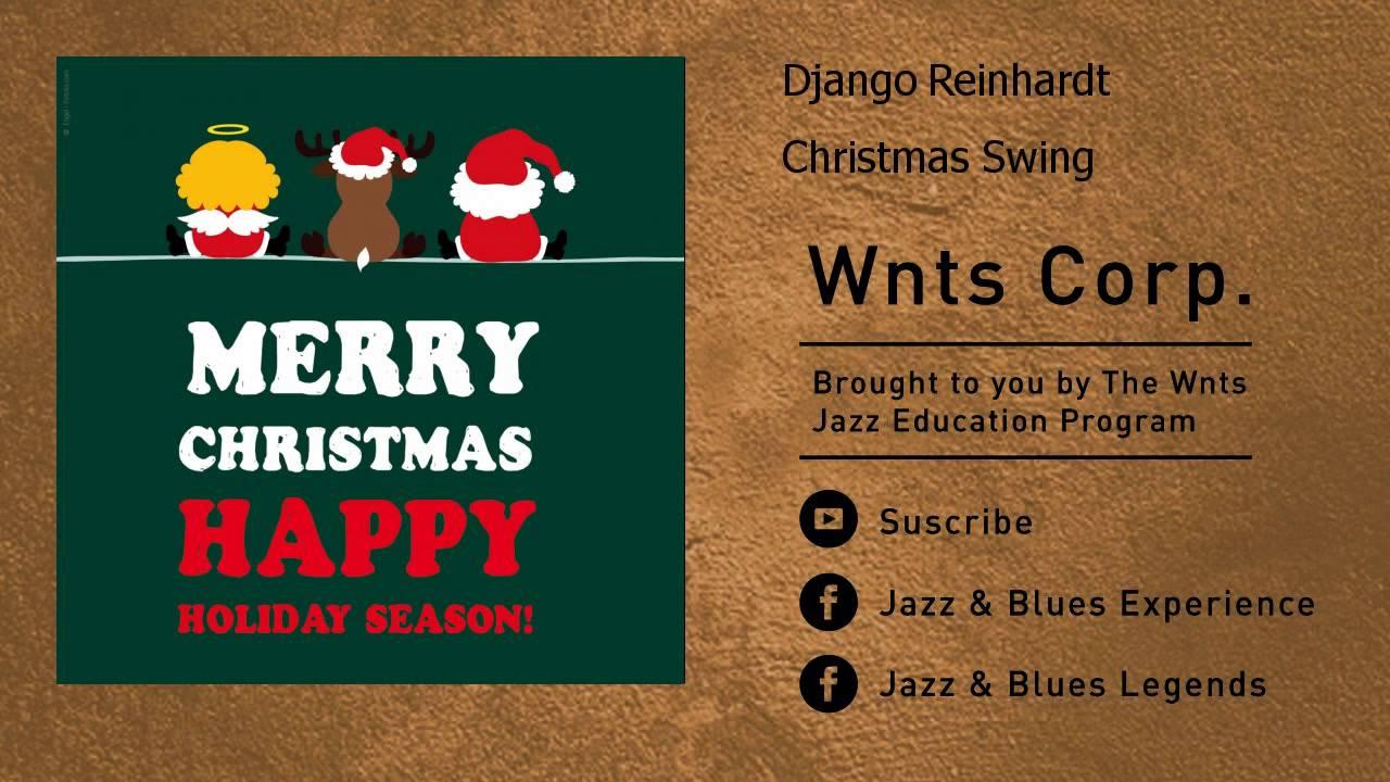 Django Reinhardt - Christmas Swing