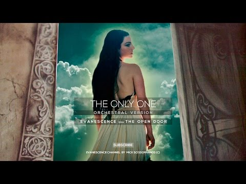 Evanescence: The Only One (Orchestral Version)