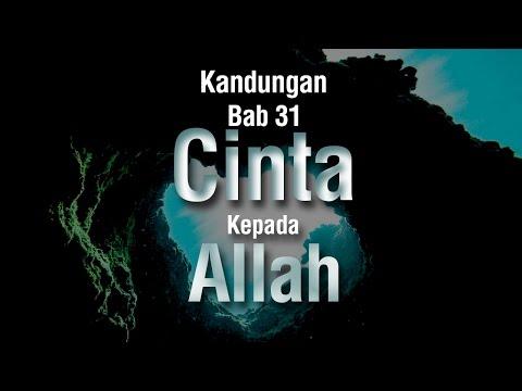 Kandungan Bab 31 Cinta Kepada Allah - Ustadz Ahmad Zainuddin Al-Banjary