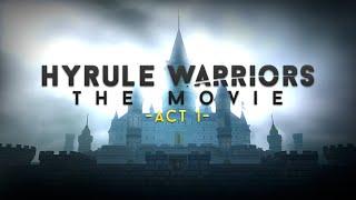 "Hyrule Warriors: The Movie - ""Act 1"" (English dub)"