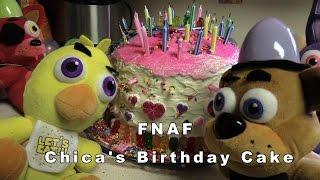 FNAF plush Episode 29 - Chica's Birthday Cake