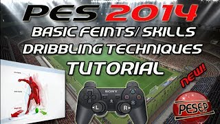 PES 2014: Skills Tutorial PS3 (NEW ) - Basic Feints+Tricks+Dribbling Techniques.