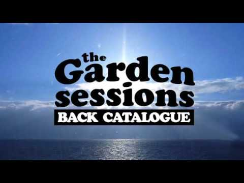 The Garden Sessions #41 (10/09/15)
