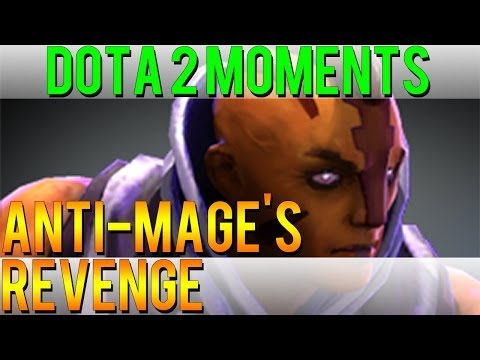 Dota 2 Moments -  Anti-Mage's Revenge
