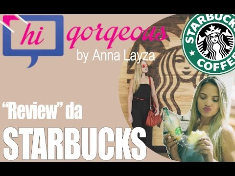 Review da STARBUCKS em Orlando - Hi Gorgeous
