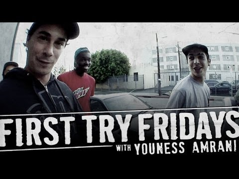 Youness Amrani - First Try Friday