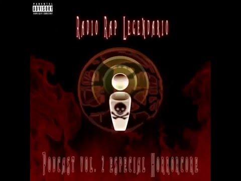 Rap Legendario Presenta - Radio Rap Legendario - Especial de Horrorcore Vol.2
