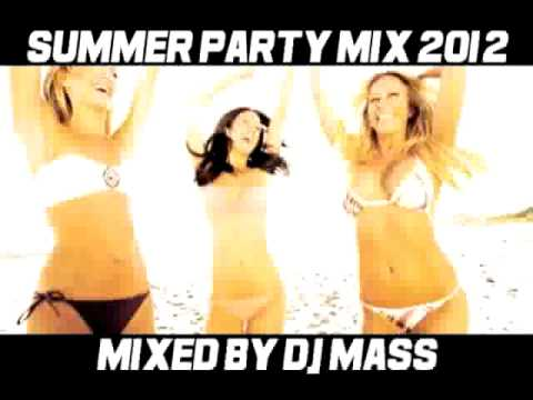 Summer Party Mix 2012 Mixed By DJ MASS
