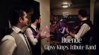 "Duende ""Gipsy Kings"" tribute"