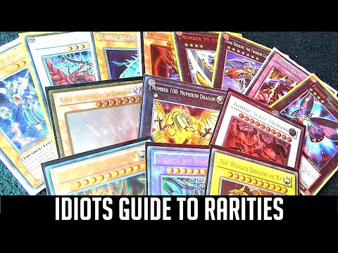 Yu-Gi-Oh! The Idiots Guide To Rarities (common, super, ultra, ultimate, holographic, gold, parallel)