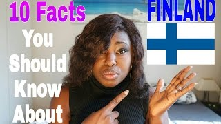10 FACTS YOU SHOULD KNOW ABOUT FINLAND AND FINNISH CULTURE