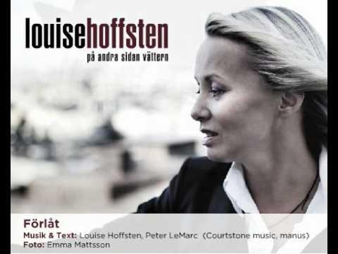 Louise Hoffsten - Förlåt