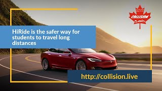 HiRide is the safer way for students to travel long distances @ Collision Conf 2019