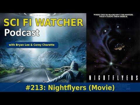 Sci Fi Watcher 213: Nightflyers (Film)