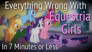 (Parody) Everything Wrong With Equestria Girls in 7 Minutes or Less