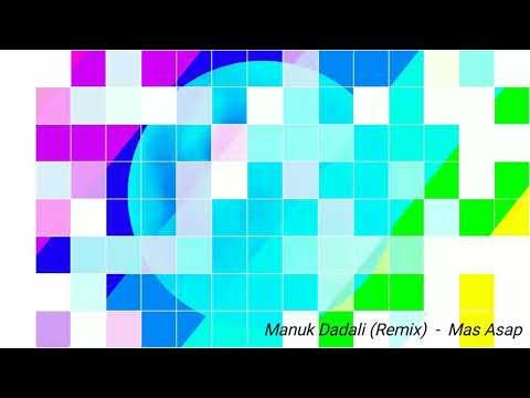 Manuk Dadali (Remix) - Masasap
