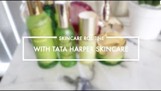 SKINCARE | Everyday Routine w/ Tata Harper & Product Review