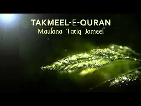 Takmeel-e-quran- Maulana Tariq Jameel Bayan video