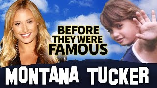 MONTANA TUCKER   Before They Were Famous   Biography