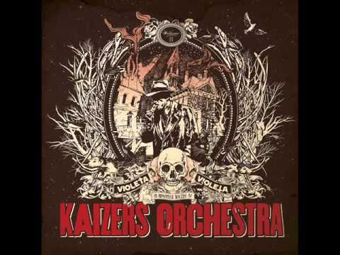Kaizers Orchestra - Stov Og Sand