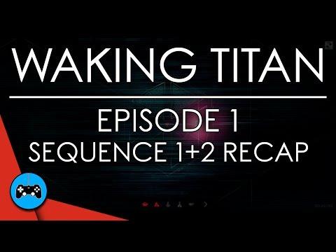 Waking Titan Ep 1: Phase 1+2 Recap | GAMES