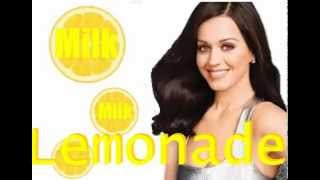 Watch Katy Perry Milk Milk Lemonade video