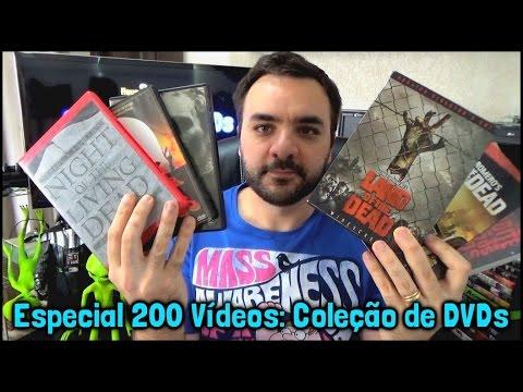 ESPECIAL 200 VÍDEOS: Coleção de DVDs (parte 1)