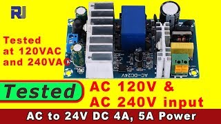 Review of  AC 100-240V To DC 24V 4A-6A Switching Power Supply Module