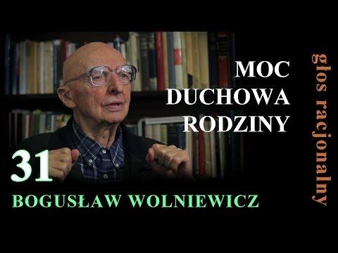 Bogusław Wolniewicz 31 MOC DUCHOWA RODZINY Rodzina Cz.1