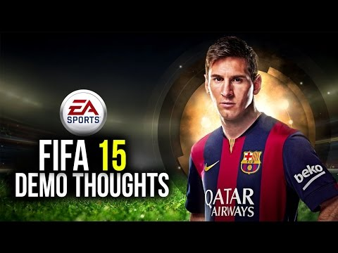 FIFA 15 DEMO GAMEPLAY - MY THOUGHTS!