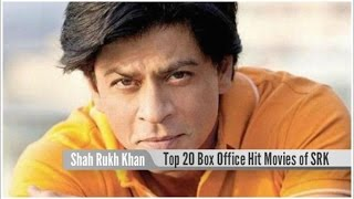 Top 20 Best Shah Rukh Khan Super Hit Movies List