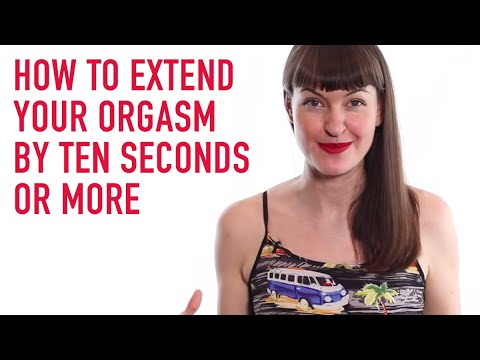 How To Extend Your Orgasm By Ten Seconds Or More. video