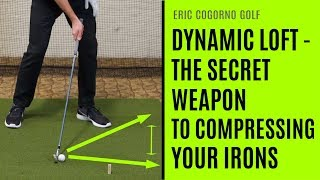 GOLF: Dynamic Loft - The Secret Weapon To Compressing Your Irons