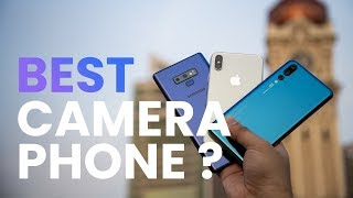 Samsung Galaxy Note9 Camera vs Huawei P20 Pro vs iPhone X