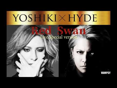 YOSHIKI X HYDE - RED SWAN (Special Version) Audio