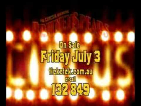 The Circus Starring Britney Spears OFFICIAL Australian Commercial (With Voice Over)