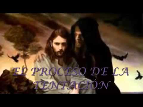 El Proceso De La Tentacion Estudios Biblicos